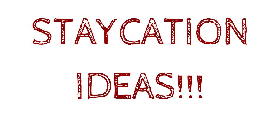 Staycation Ideas | Junk Mail