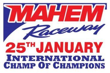 International Champ of Champions - Mahem Raceway